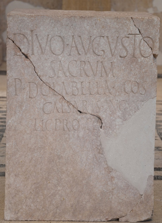 Inscription honoring the emperor Augustus, erected by Publius Cornelius Dolabella, the governor of the province of Dalmatia, 1st half of 1st century AD.